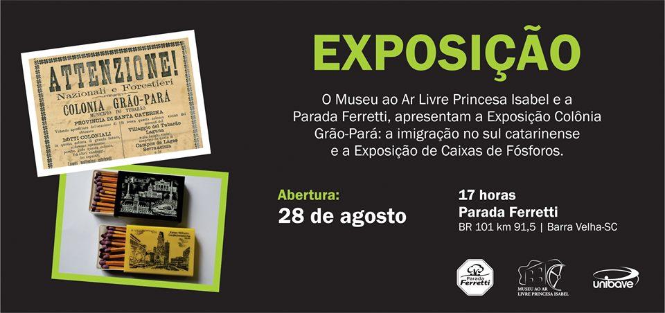 Exposições do mês de Setembro, Colonia Grão Pará e Caixa de Fósforo.